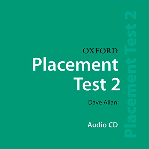 Oxford Placement Tests: 2: Class CD: Dave Allan