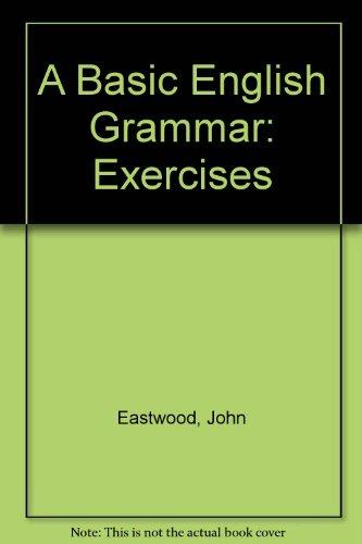 9780194329347: A Basic English Grammar: Exercises