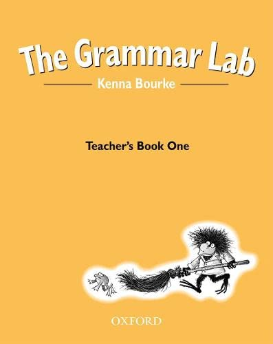 9780194330190: The Grammar Lab:: Teacher's Book One: Grammar for 9- to 12-year-olds with loveable characters, cartoons, and humorous illustrations (Bk.1)