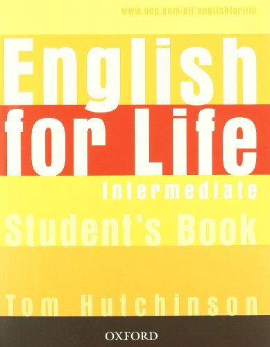 9780194331098: English for life. Intermediate. Multipack con chiave. Student's book-Workbook. Per le Scuole superiori. Con MultiROM. Con espansione online
