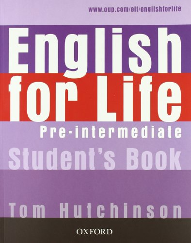 9780194331128: English for life. Pre-intermediate. Ital comp-Student's book-Workbook. Without key. Per le Scuole superiori. Con Multi-ROM. Con espansione online