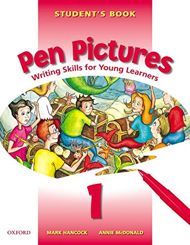 9780194332026: Pen Pictures: Student's Book Level 1: Writing Skills for Young Learners