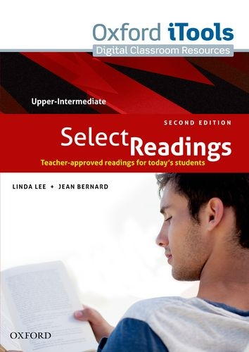 Select Readings: Upper Intermediate: iTools: Teacher-Approved Readings for Today s Students