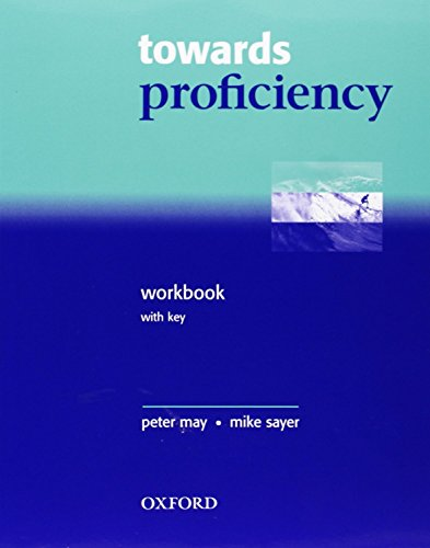 9780194332606: Towards proficiency cpe wb with key pck: CPE Workbook with Cassette Pack (with Key)