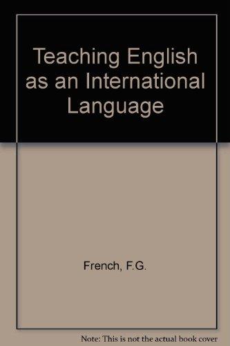 Teaching English as an international language: French, F. G.