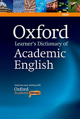 9780194333504: Oxford Learner's Dictionary of Academic English: Helps students learn the language they need to write academic English, whatever their chosen subject