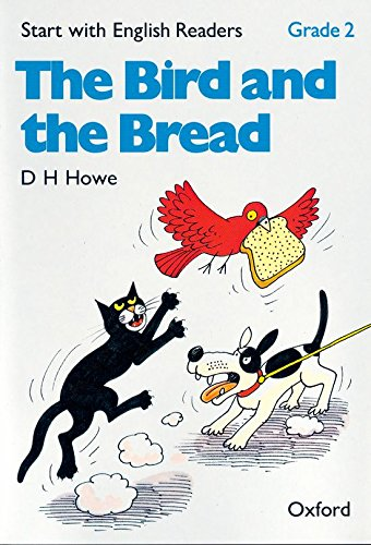 9780194335447: Start with English Readers Grade 2: the Bird and the Bread: Bird and the Bread Grade 2