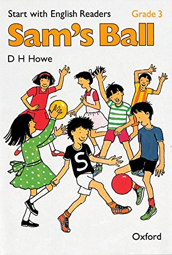 9780194335461: Start with English Readers: Start with English Readers: Grade 3: Sam's Ball Sam's Ball Grade 3