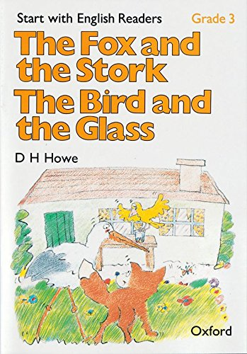 9780194335478: Start with English Readers: Grade 3: The Fox and the Stork/The Bird and the Glass