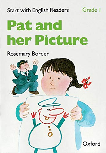 9780194337861: Start with English Readers: Grade 1: Pat and her Picture