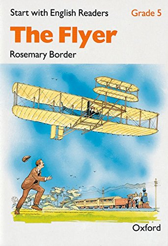Start with English Readers: Flyer Grade 5: Border, Rosemary, Howe,
