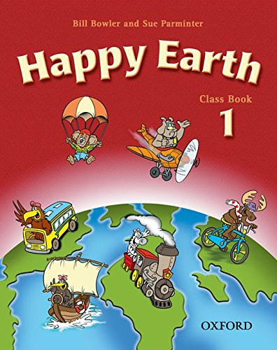 9780194338462: Happy Earth 1: Class Book: Classbook Level 1 (Happy First Edition) - 9780194338462
