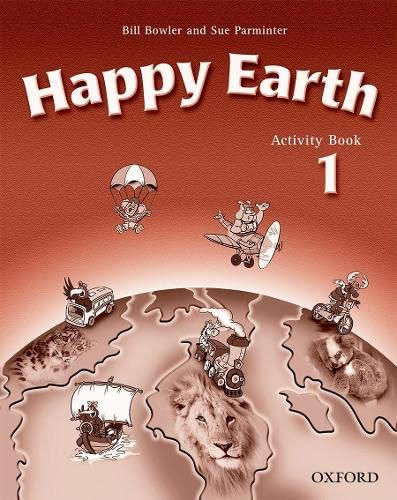 9780194338479: Happy Earth 1: Activity Book: Activity Book Level 1 (Happy First Edition) - 9780194338479