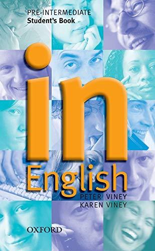 9780194340625: In English Pre-Intermediate: Student's Book: Student's Book Pre-intermediate lev