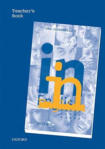9780194340649: In English Pre-Intermediate: Teacher's Book: Teacher's Book Pre-intermediate lev