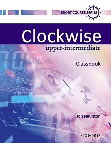9780194340823: Clockwise Upper-Intermediate Classbook