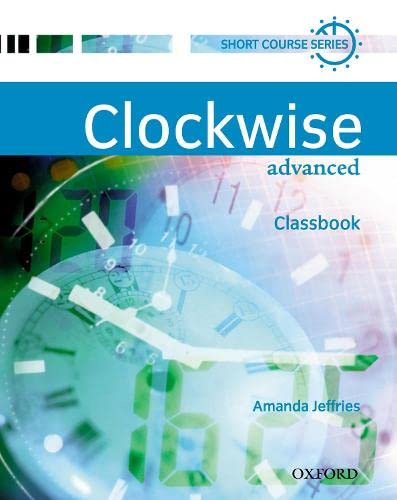 9780194340922: Clockwise: Advanced: Classbook