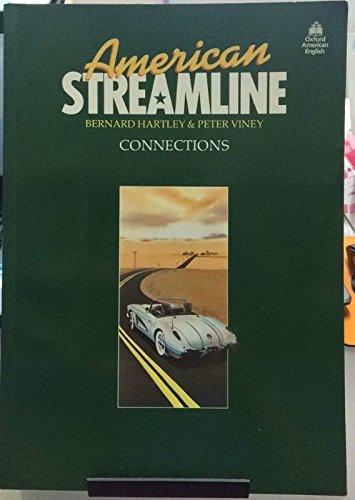 American Streamline Connections: An Intensive American English: Hartley, Bernard