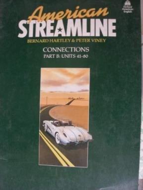 American Streamline - Connections: Workbook B Units: Bernard Hartley, Viney,