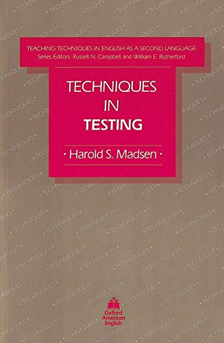9780194341325: Techniques in Testing (Teaching Techniques in English As a Second Language)