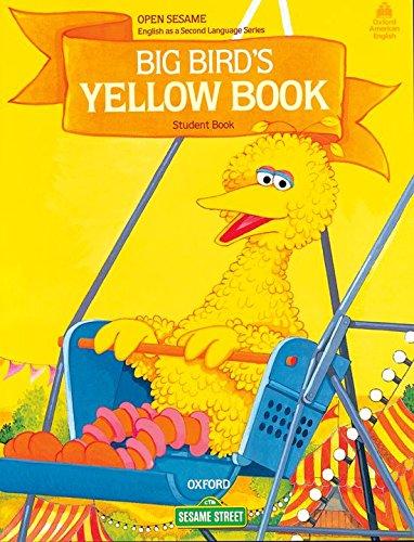 Open Sesame: Big Bird's Yellow Book: Student Book: Jane Brauer