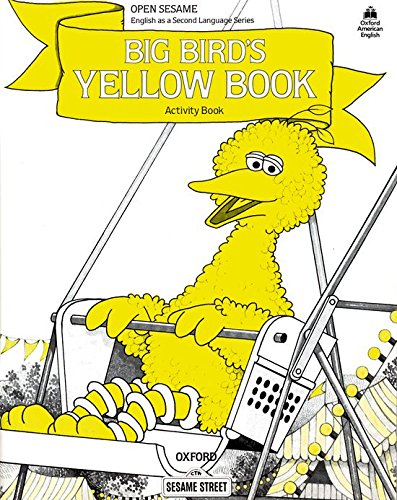 9780194341578: Open Sesame a Big Bird's: Activity Book: Big Bird's Yellow Book Stage A