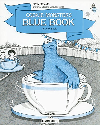 9780194341608: Cookie Monster's Blue Book, Stage C, Activity Book (Open Sesame)