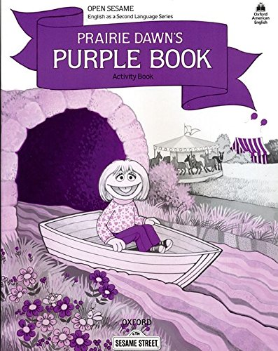9780194341639: Open Sesame: Prairie Dawn's Purple Book: Activity Book