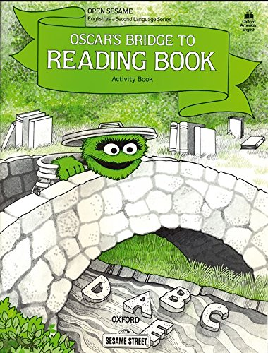 9780194341899: Open Sesame: Oscar's Bridge to Reading Book: Activity Book