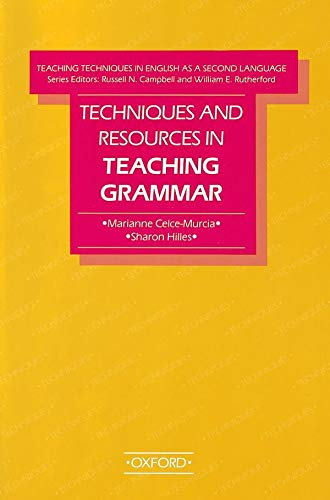 Techniques and Resources in Teaching Grammar (Teaching Techniques in English As a Second Language) (0194341917) by Celce-Murcia, Marianne; Hilles, Sharon