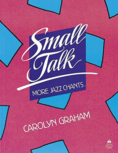 9780194342209: Small Talk: More Jazz Chants