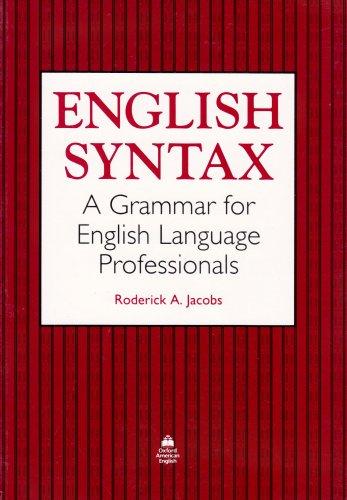 9780194342773: English Syntax: A Grammar for English Language Professionals