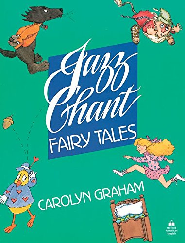 9780194342988: Jazz Chant® Fairy Tales: Student Book