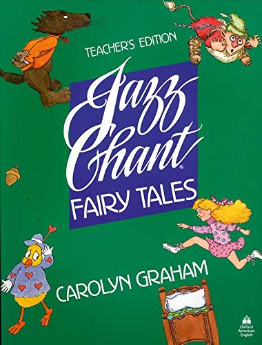 9780194343008: Jazz Chant® Fairy Tales: Teacher's Edition