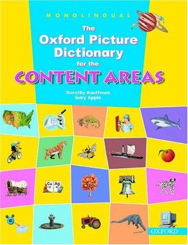 9780194343367: The Oxford Picture Dictionary for the Content Areas: Monolingual English Dictionary (Hardcover)