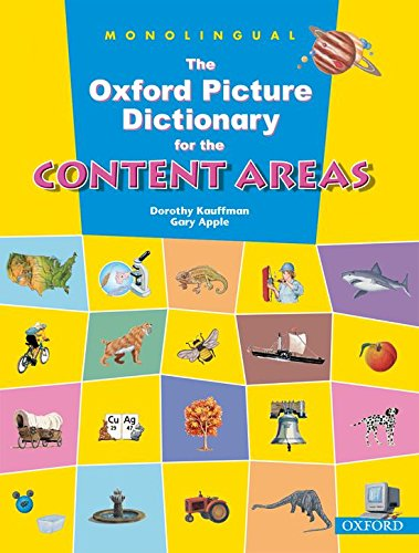 9780194343381: The Oxford Picture Dictionary for the Content Areas: Monolingual English Dictionary (Paperback) (Diccionario Oxford Picture For Content Areas)