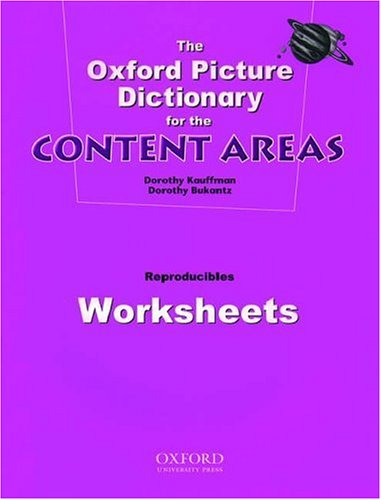 9780194343428: The Oxford Picture Dictionary for the Content Areas (Worksheets) (Reproducibles Collection)