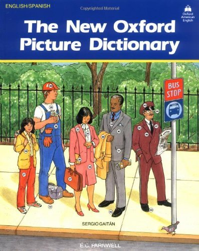 9780194343558: The New Oxford Picture Dictionary: Oxford Picture Dictionary: American English-Spanish Ed