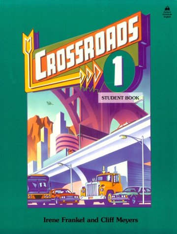 9780194343763: Crossroads 1: Student Book (Four-Level ESL Series)