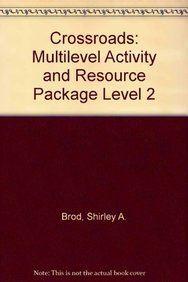 Crossroads 2: 2 Multilevel Activity and Resource Package: Frankel, Irene, Brod, Shirley