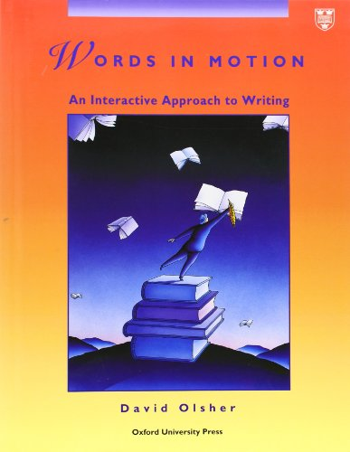 9780194344524: Words in Motion: An Interactive Approach to Writing Student Book