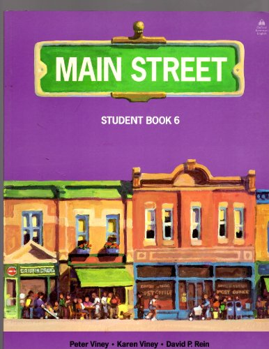 Student Book 6 (Main Street): Peter Viney, Karen