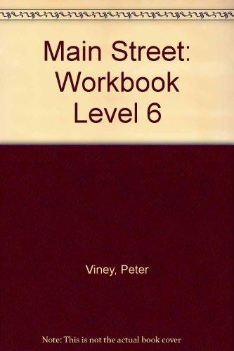 Workbook 6 (Main Street): Peter Viney, Karen