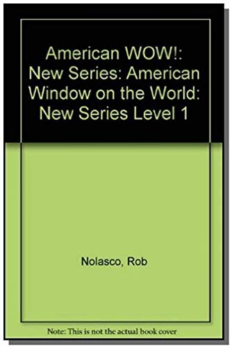 9780194345415: American WOW!: New Series: American Window on the World