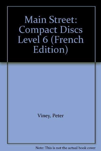 Main Street: Compact Discs Level 6 (0194345637) by Peter Viney; Karen Viney; David P. Rein