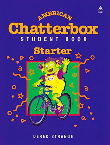 9780194345644: American Chatterbox Starter Level: American Chatterbox Starter: Student's Book: Student Book Starter level