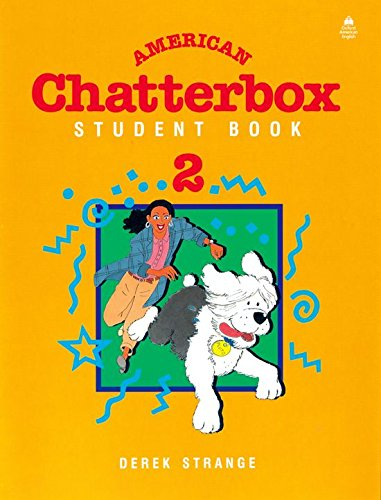 Student Book 2 (American Chatterbox) (0194345947) by Derek Strange; J. A. Holderness