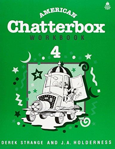 American Chatterbox Workbook 4: Strange, Derek; Holderness,