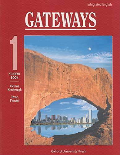 9780194346061: Integrated English: Gateways 1: 1 Student Book (Bk. 1)