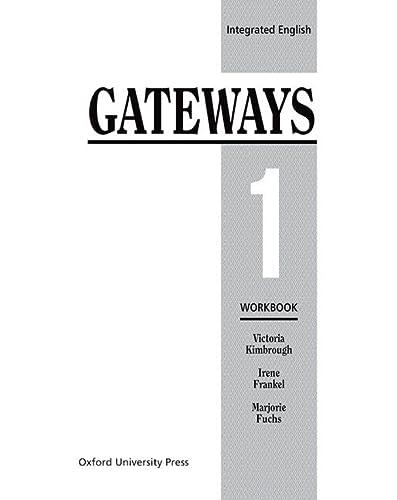 9780194346085: Integrated English: Gateways 1: 1 Workbook (Bk.1)